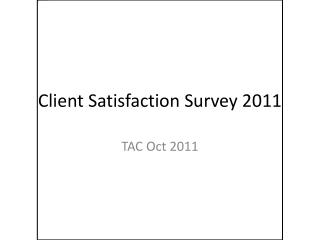 Client Satisfaction Survey 2011