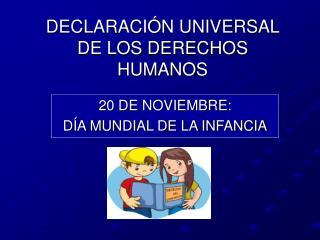 DECLARACI N UNIVERSAL DE LOS DERECHOS HUMANOS