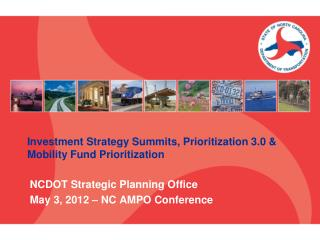 Investment Strategy Summits, Prioritization 3.0 & Mobility Fund Prioritization