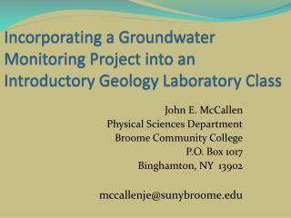 Incorporating a Groundwater Monitoring Project into an Introductory Geology Laboratory Class