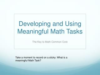 Developing and Using Meaningful Math Tasks