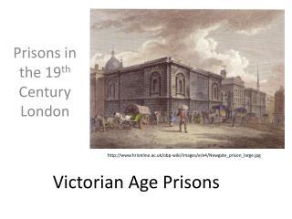 Victorian Age Prisons