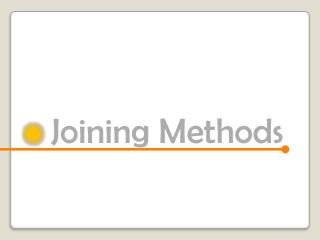 Joining Methods