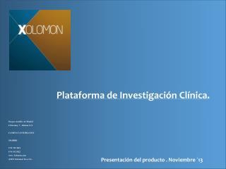 Plataforma de Investigación Clínica.