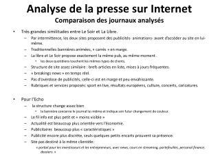Analyse de la presse sur  Internet Comparaison des journaux analys�s