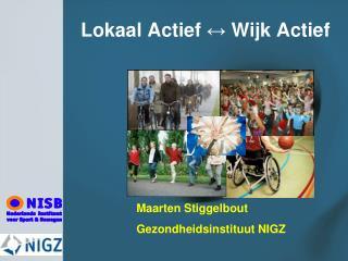 Lokaal Actief  ↔  Wijk Actief