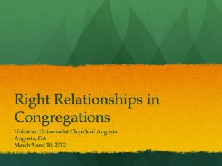 Right Relationships in Congregations