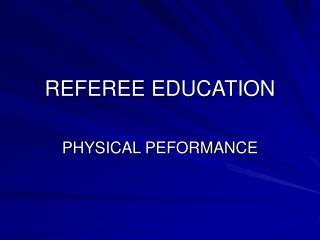 REFEREE EDUCATION
