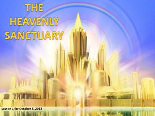 THE HEAVENLY SANCTUARY