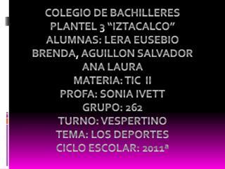 "COLEGIO DE BACHILLERES  PLANTEL 3 ""IZTACALCO"""