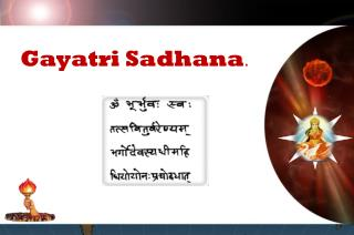 Gayatri Sadhana .