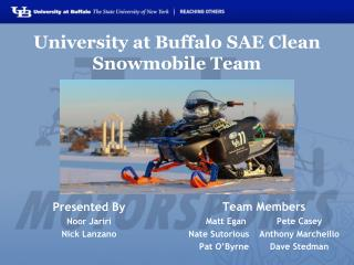 University at Buffalo SAE Clean Snowmobile Team