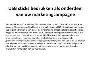 USB sticks bedrukken als onderdeel van uw marketingcampagne