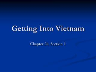 Getting Into Vietnam