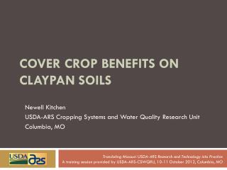 Cover crop benefits on  claypan  Soils