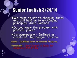 Senior English  3/24/14