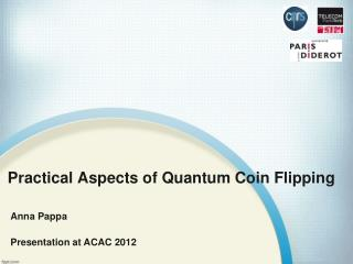 Practical Aspects of Quantum Coin Flipping