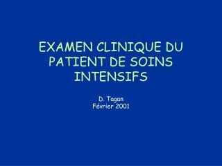 EXAMEN CLINIQUE DU PATIENT DE SOINS INTENSIFS