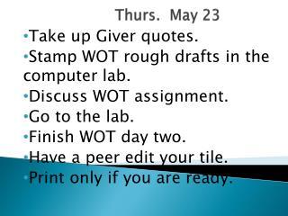 Thurs.   May  23