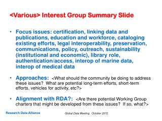 <Various> Interest Group Summary Slide