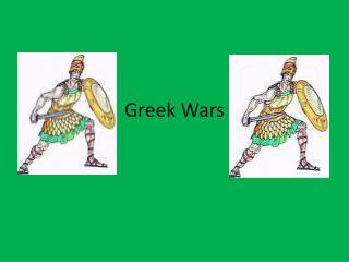 Greek Wars