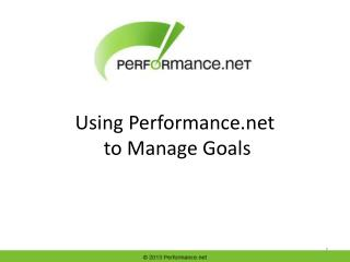 Using Performance.net  to Manage Goals