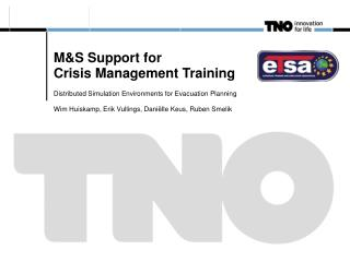 M&S Support for Crisis Management Training