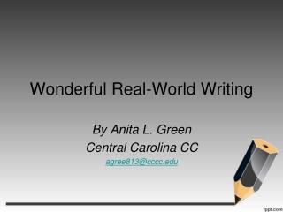 Wonderful Real-World Writing