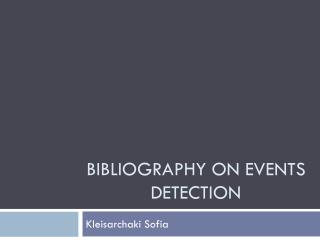 Bibliography On Events Detection
