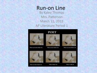 Run-on Line