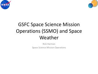 GSFC Space Science Mission Operations (SSMO) and Space Weather