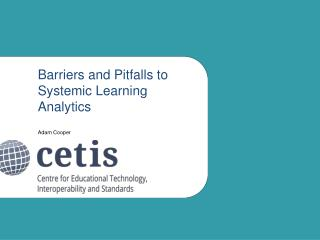 Barriers and Pitfalls to Systemic Learning Analytics