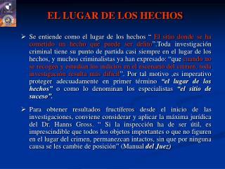 EL LUGAR DE LOS HECHOS