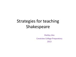Strategies for teaching Shakespeare