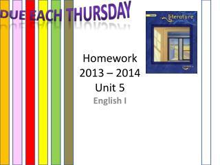 Homework 2013 – 2014 Unit 5