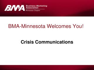BMA-Minnesota Welcomes You!