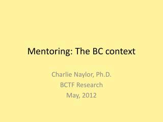 Mentoring: The BC context