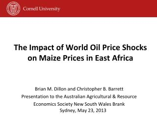 The Impact of World Oil Price Shocks on Maize Prices in East Africa