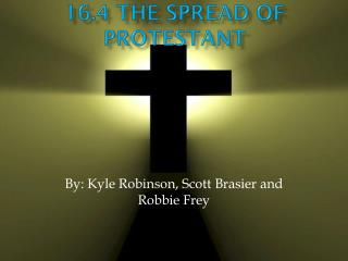 16.4 The Spread of Protestant