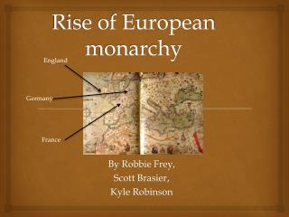 Rise of European monarchy