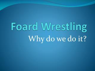 Foard Wrestling