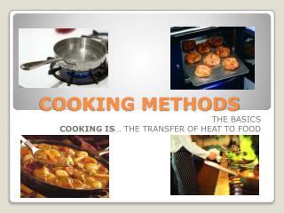 COOKING METHODS