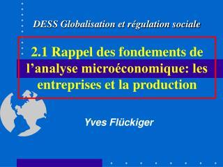 2.1 Rappel des fondements de l analyse micro conomique: les entreprises et la production
