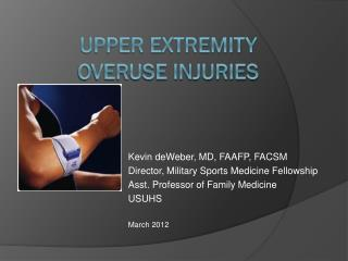 Upper Extremity  Overuse Injuries
