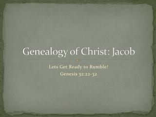 Genealogy of Christ: Jacob