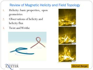Review  of  Magnetic Helicity and Field Topology