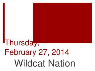 Thur sday ,  February  27,  2014