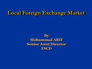 Local Foreign Exchange Market