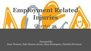 Employment Related Injuries