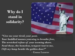 Why do I stand in solidarity?